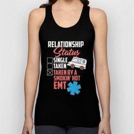 Relationship Status: Taken By A Smokin Hot EMT Unisex Tank Top