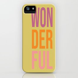 'Wonderful' Typography Print in Groovy Colors iPhone Case