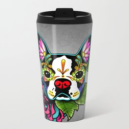 Boston Terrier in Black - Day of the Dead Sugar Skull Dog Metal Travel Mug