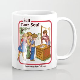 SELL YOUR SOUL Coffee Mug