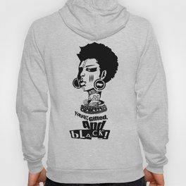 Young Gifted And Black Hoody