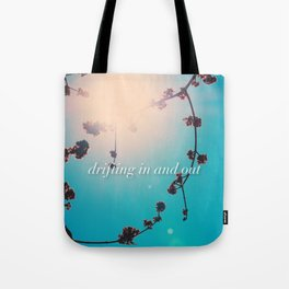 DRIFTING IN AND OUT Tote Bag