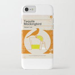 Tequila Mockingbird iPhone Case