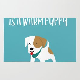 Happiness is a warm puppy Rug