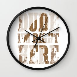 Funny Big Foot Gift Product Sasquatch I'm Right Here Print Wall Clock