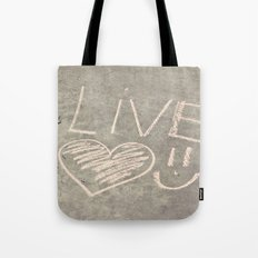 Live Love and Smile Often Tote Bag