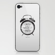 Your Time Is Limited iPhone & iPod Skin