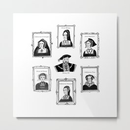 Henry VIII and his wives Metal Print