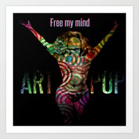 Free My Mind Art Print