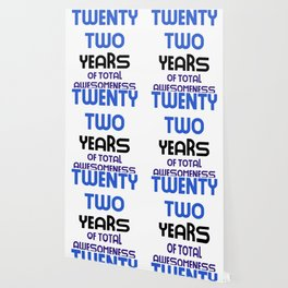 twenty two years of total awesomeness cute birthday gift idea b day present Wallpaper
