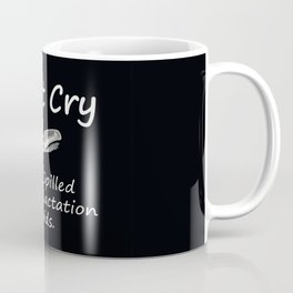 Don't Cry over spilled bovine lactation fluids. Coffee Mug