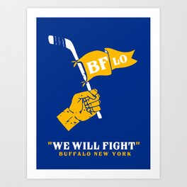 WE WILL FIGHT Art Print
