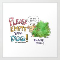 Please, Empty Your Dog! Art Print