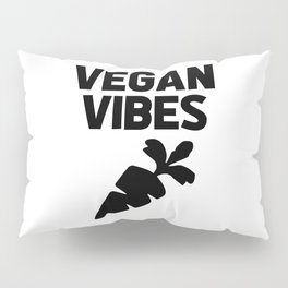 vegan vibes funny quote Pillow Sham