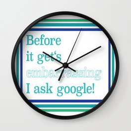 Embarrassing Story Wall Clock