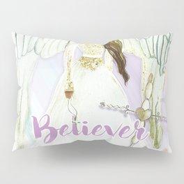 Believer Pillow Sham