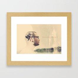 Be Transparent Framed Art Print