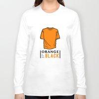 oitnb Long Sleeve T-shirts featuring OITNB by Sandi Panda