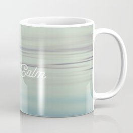Stay Calm Coffee Mug