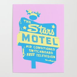 Seeing Stars ... Motel ... (Pink Background) Poster