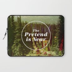 The Pretend Is Near. Laptop Sleeve