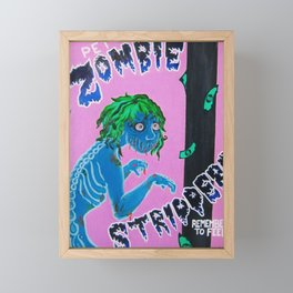Pet Zombie Strippers Retro Ad Framed Mini Art Print