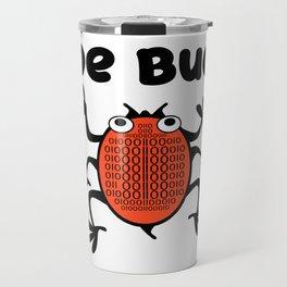 DeBug Too Travel Mug