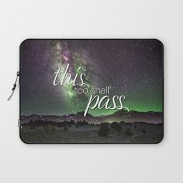 This Too Shall Pass Night Sky Laptop Sleeve