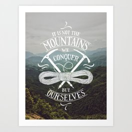 Hiking motivational quote Art Print