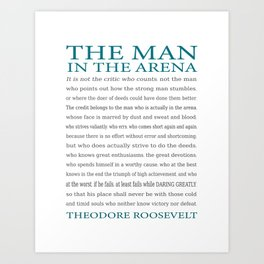 The Man In The Arena - Daring Greatly Quote Art Print