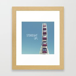 straight up with text Framed Art Print