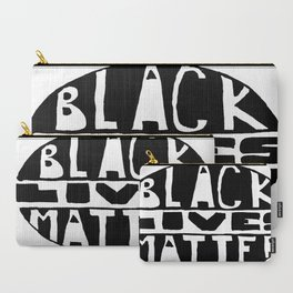 Black Lives Matter Filled Carry-All Pouch