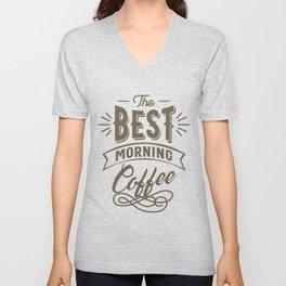 The Best Morning Coffee Unisex V-Neck