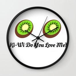 Kiwi (KeKe) do you love me? Wall Clock
