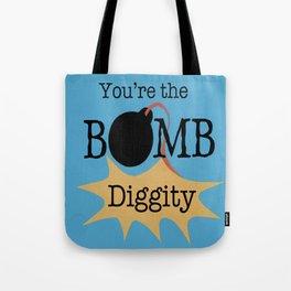 Bomb Diggity Tote Bag