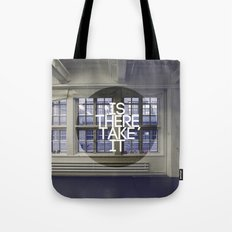 Is There, Take It Tote Bag