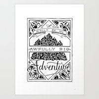 To Live Would Be An Awfully Big Adventure Art Print