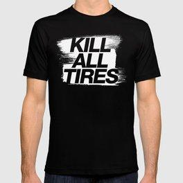 Kill All Tires v1 HQvector T-shirt