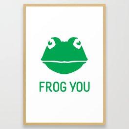 Frog You Framed Art Print