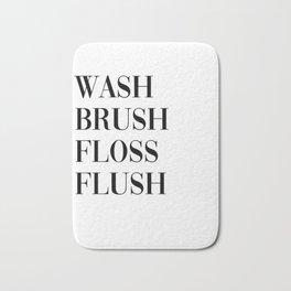wash brush floss flush Bath Mat