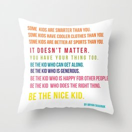 Be the nice kid #minimalism #colorful Throw Pillow