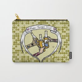 Beer Things First Carry-All Pouch