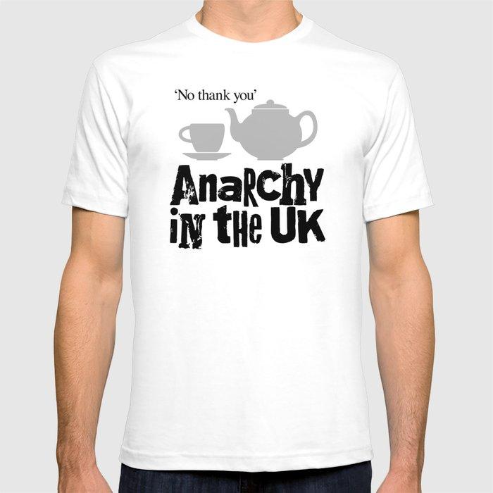 af5e5536e7a No tea  Anarchy in the UK T-shirt by passion4