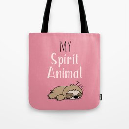 MY SPIRIT ANIMAL - Sleepy Sloth Tote Bag