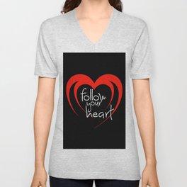 Heart follow your heart black Unisex V-Neck