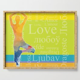 Simple silhouette of woman doing yoga with word Love in different languages Serving Tray