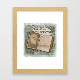 "Charles Darwin: ""Back off man, I'm a SCIENTIST!"" Framed Art Print"
