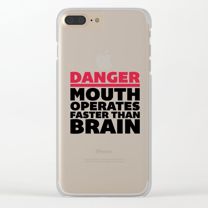 Mouth Faster Than Brain Funny Quote Clear iPhone Case