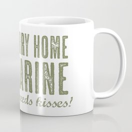 Hurry Home Marine Coffee Mug