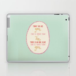 Today You are You Laptop & iPad Skin